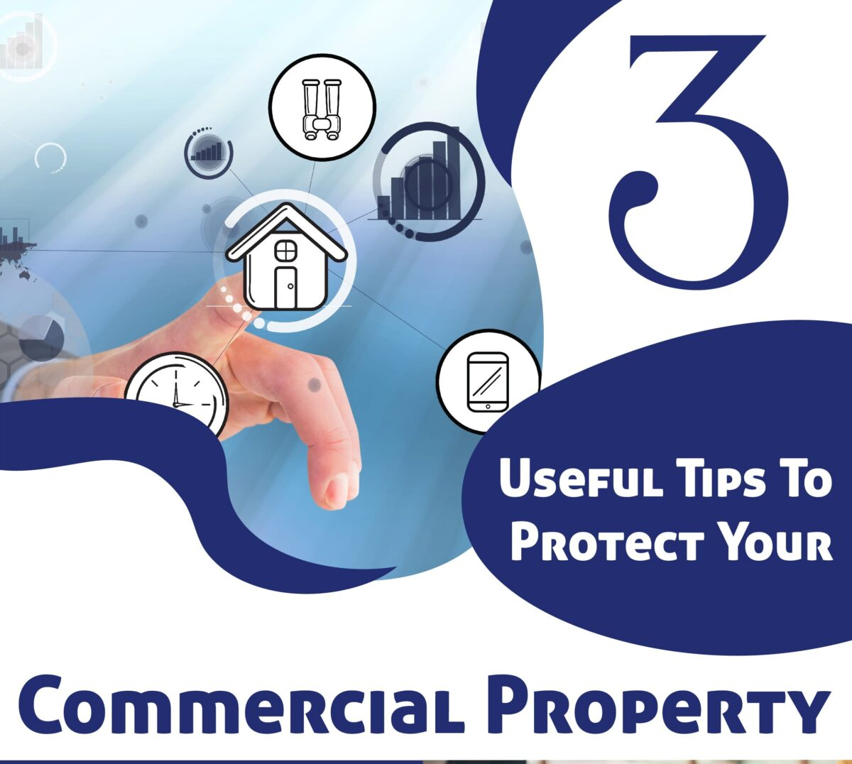 3 Useful Tips To Protect Your Commercial Property
